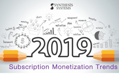 Subscription Monetization Trends – 2019
