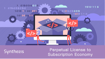 Factors to Consider Before Transitioning from Perpetual Licensing to Subscription – Part-1