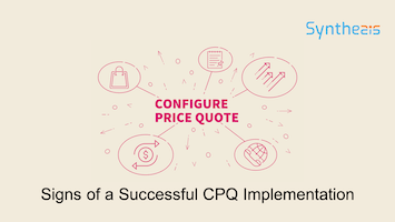 6 Signs of a Successful CPQ Implementation