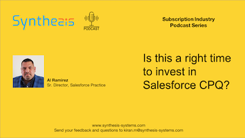 Podcast: Is it the right time to invest in Salesforce CPQ
