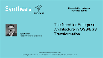 Enterprise Architecture in OSS/BSS Transformation
