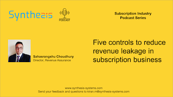 Five Controls to Reduce Revenue Leakage in Subscription Business